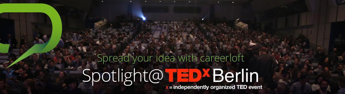 Spotlight@TEDxBerlin
